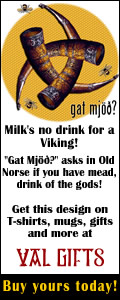Got mead? Milk's no drink for Vikings.  Get your mead t-shirts here!